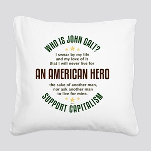 april11_john_galt_hero_1 Square Canvas Pillow